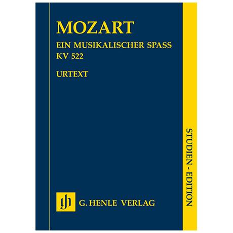 Mozart, W. A.: Ein musikalischer Spaß KV 522 »Dorfmusikanten-Sextett« – Partitur