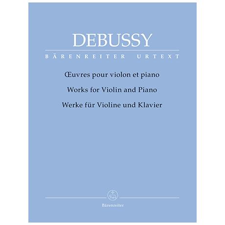 Debussy, C.: Werke für Violine und Klavier