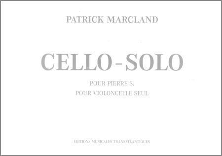 Marcland, P.: Cello solo pour Pierre S.