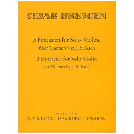 Bresgen, C.: 3 Fantasien über Themen von J.S. Bach
