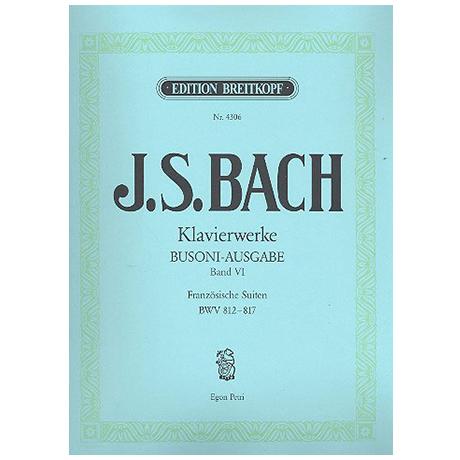 Bach, J.S.: Französische Suiten BWV 812-817