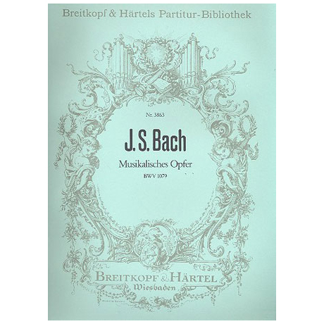 Bach, J.S.: Musikalisches Opfer BWV 1079