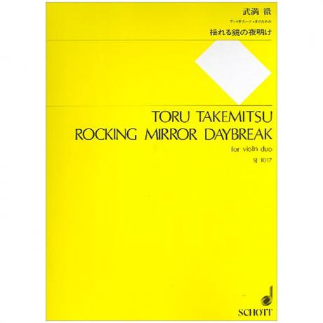 Takemitsu, T.: Rocking Mirror Daybreak (1983)