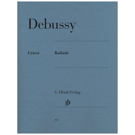 Debussy, C.: Ballade