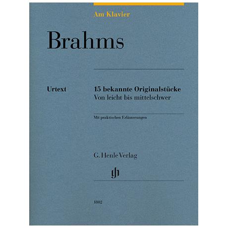 Brahms, J.: 15 bekannte Originalstücke von leicht bis mittelschwer