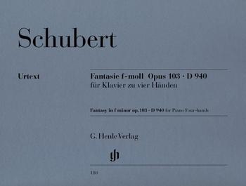 Schubert, F.: Fantasie f-Moll Op. 103 D 940