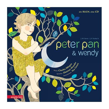 Peter Pan und Wendy (+CD)