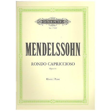 Mendelssohn, B. F.: Rondo capriccioso Op. 14