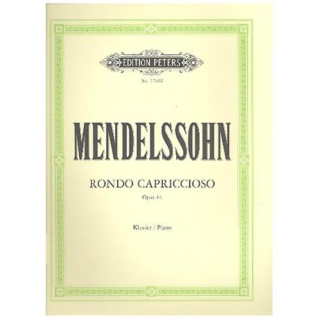 Mendelssohn Bartholdy, F.: Rondo capriccioso Op. 14