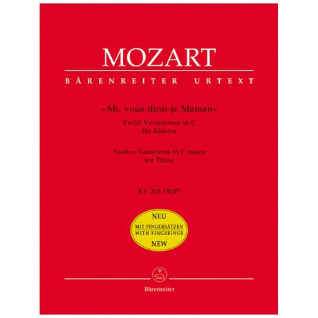 Mozart, W. A.: »Ah, vous dirai-je Maman« – 12 Variationen in C KV 265 (300e)