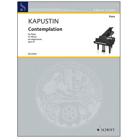 Kapustin, N.: Contemplation Op. 47 (1987)