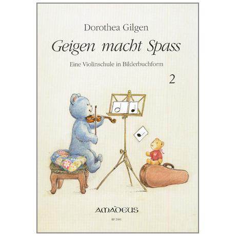 Gilgen, D.: Geigen macht Spass Band 2