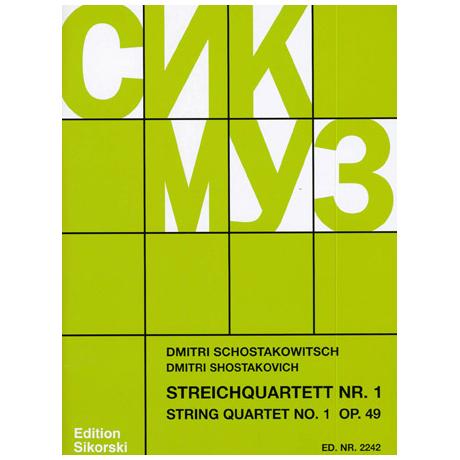 Schostakowitsch, D.: Streichquartett Nr. 1 Op. 49 C-Dur (1938)