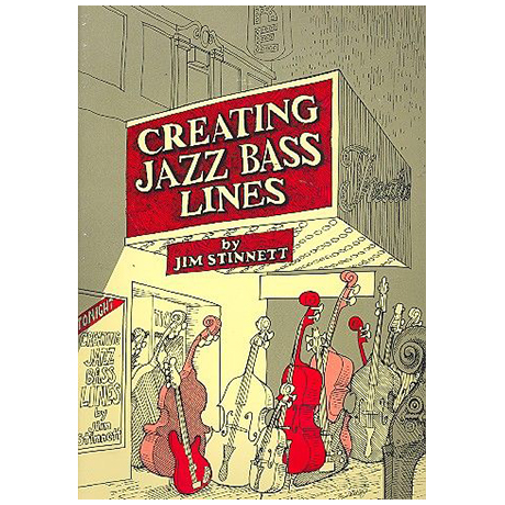 Stinnett, J.: Creating Jazz Bass Lines