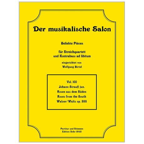 Strauß, J. (Sohn): Rosen aus dem Süden – Walzer Op. 388