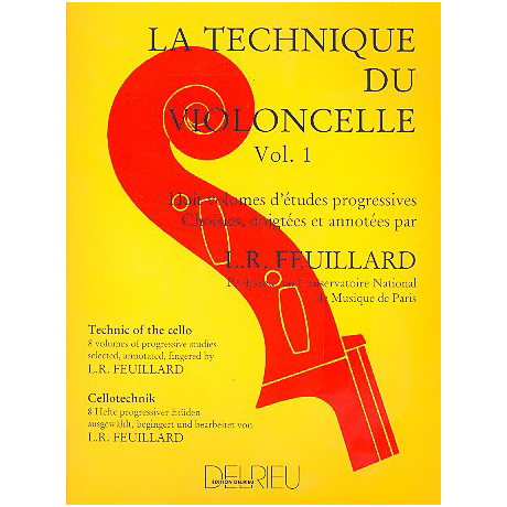 Feuillard: La technique du violoncelliste Band 1
