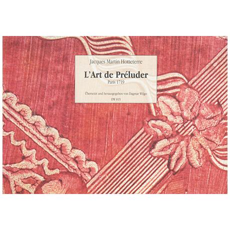 Hotteterre, J.: Die Kunst des Präludierens Op. 7