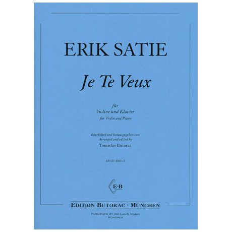 Satie, E.: Je te veux