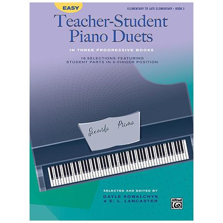 Easy Teacher-Student Piano Duets in 3 Progressive Books, Book 2