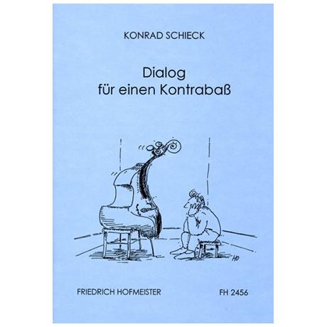 Schieck, K.: Dialog für einen Kontrabaß