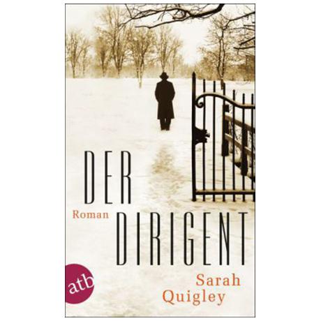 Quigley, S.: Der Dirigent