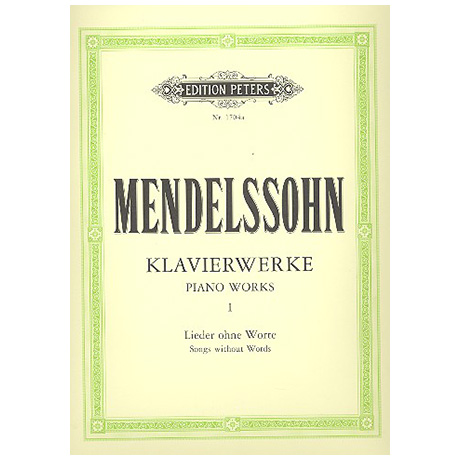 Mendelssohn, B. F.:  Klavierwerke Band I: 48 Lieder ohne Worte