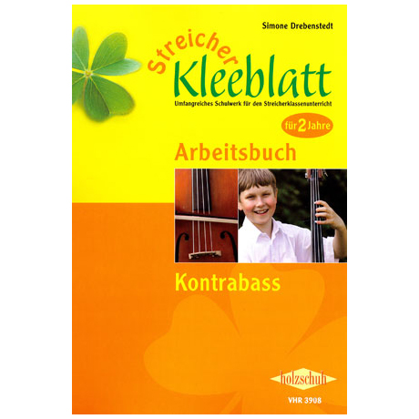 Streicher Kleeblatt - Arbeitsbuch für Kontrabass