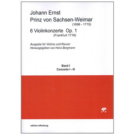 Prinz von Sachsen-Weimar, J.E.: 6 Violinkonzerte Op.1 Band 1