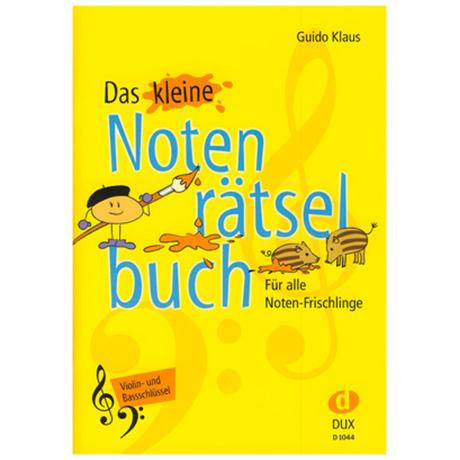 Klaus, G.: Das kleine Notenrätselbuch (Violin- und Bassschlüssel)