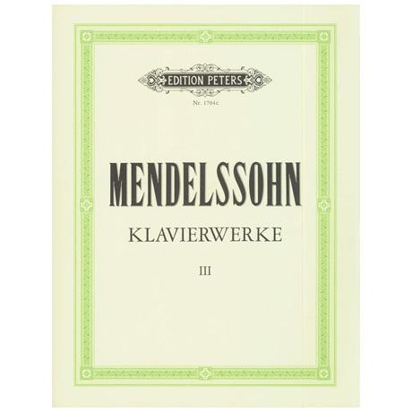 Mendelssohn, B. F.:  Klavierwerke Band III