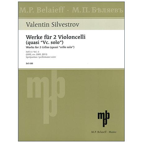 Silvestrov, V.: Werke für 2 Violoncelli quasi »Vc. solo« (2002)