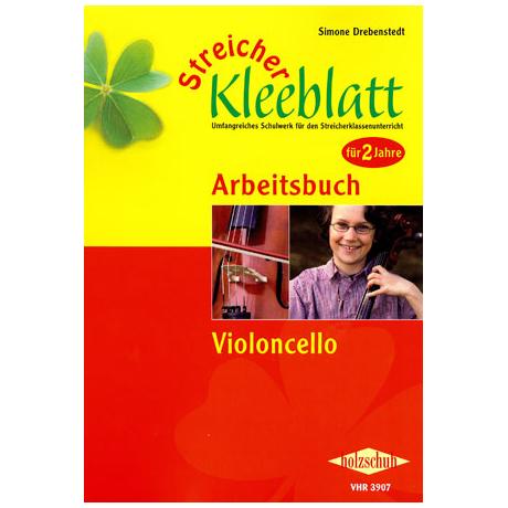 Streicher Kleeblatt - Arbeitsbuch für Violoncello