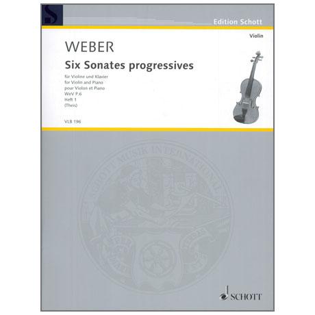 Weber, C. M. v.: 6 Violinsonates progressives WeV P. 6 Heft 1
