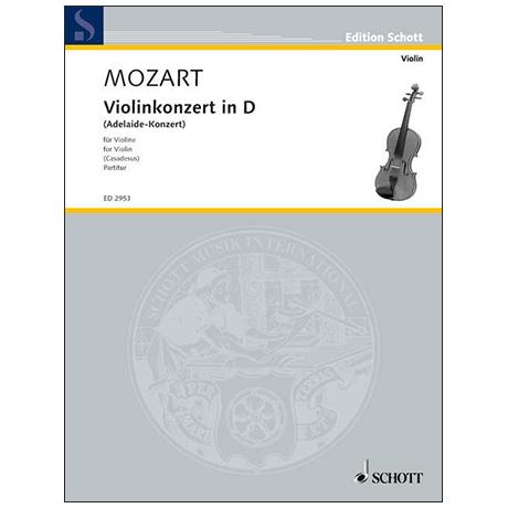 Mozart, W. A. / Casadesus, M.: Violinkonzert in D »Adelaide-Konzert« – Partitur