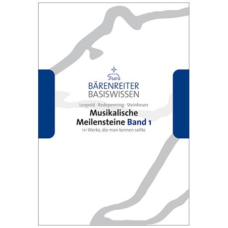 Leopold, S. / Redepenning, D. / Steinheuer, J.: Musikalische Meilensteine Band 1