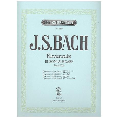 Bach, J. S.: Präludien und Fugen BWV 894, 895, 897, 923, 951
