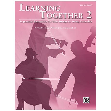 Crock, W./Dick, W./Scott, L.: Learning Together 2 (+CD) – Partitur