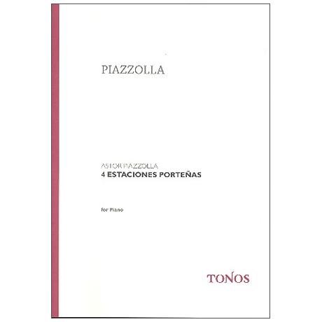 Piazzolla, A.: 4 Estaciones Porteñas – 4 Jahreszeiten