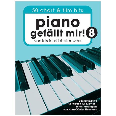 Heumann, H.-G.: Piano gefällt mir! 50 Chart- und Filmhits Band 8