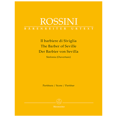 Rossini, G.: Der Barbier von Sevilla – Sinfonia (Ouverture)