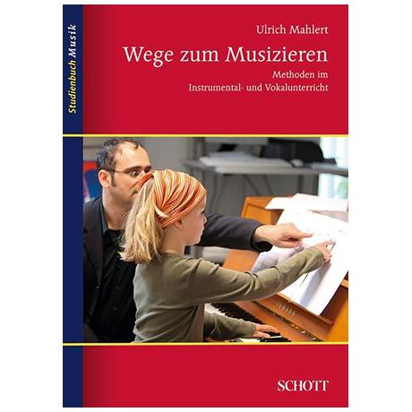 Studienbuch Musik - Wege zum Musizieren