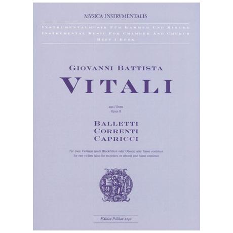 Vitali, G.B.: Balletti, Correnti, Capricci aus Op.8