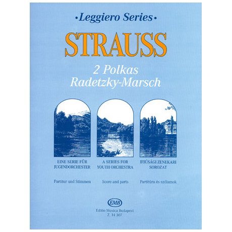 Strauss: 2 Polkas, Radetzky-Marsch