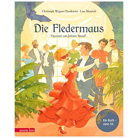 Wagner-Trenkwitz, Chr./Manneh, L.: Die Fledermaus (+Audio-CD)
