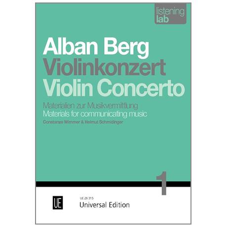 Wimmer, C. / Schmidinger, H.: Alban Berg »Violin Concerto«