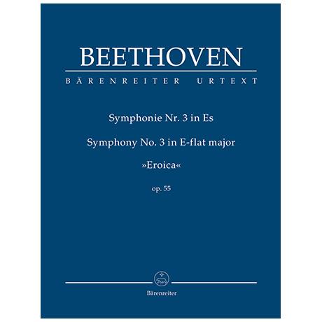 Beethoven, L. v.: Symphonie Nr. 3 Es-Dur Op. 55 »Eroica«