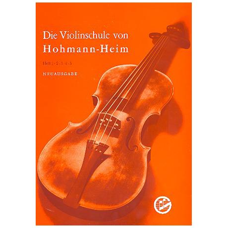 Hohmann, H./Heim, E.: Violinschule Band 1
