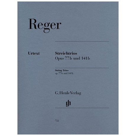 Reger, M.: Streichtrios a-Moll Op. 77b + d-Moll Op. 141b, Urtext