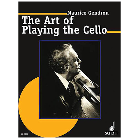 Gendron, M.: The Art of Playing the Cello