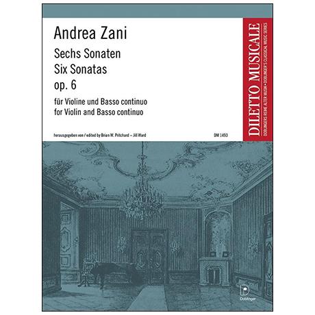 Zani, A.: Sechs Sonaten Op. 6